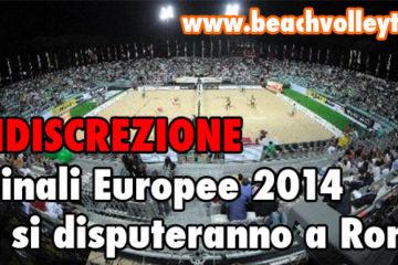 L'indiscrezione: Saltano le finali europee a Roma?