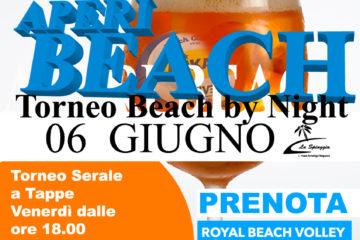 """APERIBEACH! Accoppiata vincente! Tornei di Beach in notturna conditi con un magnifico aperitivo de """"La Spiaggia"""", tutto in vero ROYAL Spirit!!!"""