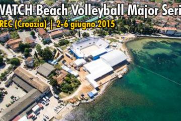 Major Series Porec: Oggi al via le qualifiche femminile con Momoli-Gioria e Giombini-Zuccarelli