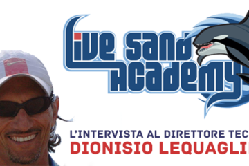 La Live Sand Academy sbarca su BeachVolleyTour. L'intervista al Direttore Tecnico Dionisio Lequaglie